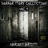 Horror Story Collection Vol.5 von Various Artists