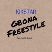 Gbona Freestyle von Kikstar
