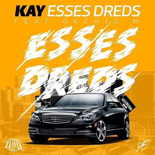 Esses Dreds by Kay