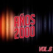 Años 2000 Vol.6 by Various Artists
