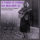 O Fado e Coixa de Mulher Vol. 1 de Various Artists
