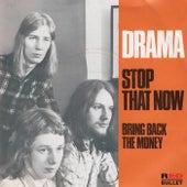 Stop That Now de Drama