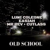 Old School von Luni Coleone