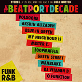 Cold Busted #BeatportDecade Funk/R&B by Various Artists