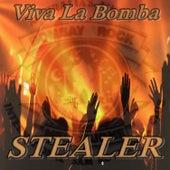 Viva La Bomba by Stealer