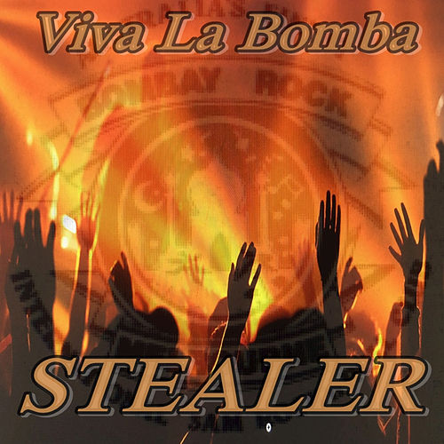 Viva La Bomba by Stealer