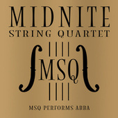 MSQ Performs ABBA by Midnite String Quartet