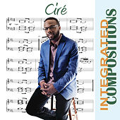 Integrated Compositions by Ciré