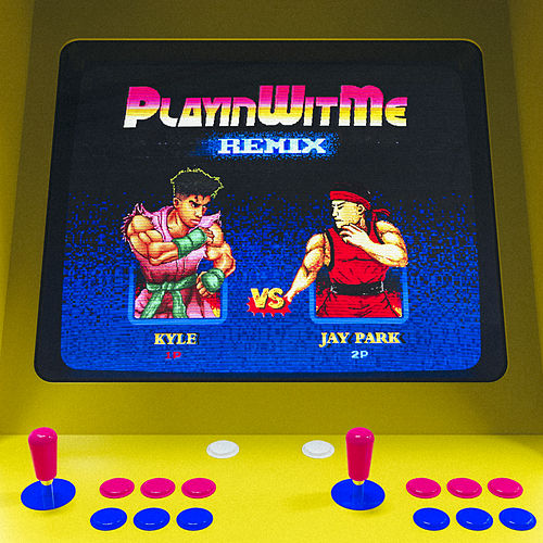 Playinwitme (Remix) [feat. Jay Park] by KYLE