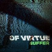 Suffer de Of Virtue