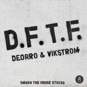 D.F.T.F. by Deorro