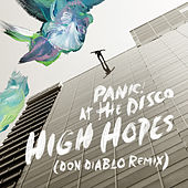 High Hopes (Don Diablo Remix) van Panic! at the Disco