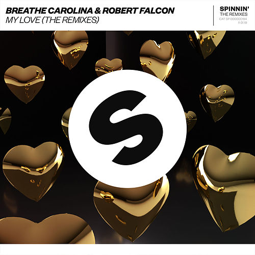 My Love (The Remixes) by Breathe Carolina