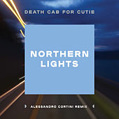 Northern Lights (Alessandro Cortini Remix) by Death Cab For Cutie
