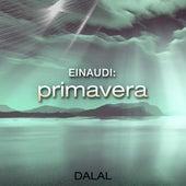 Einaudi: Primavera by Dalal