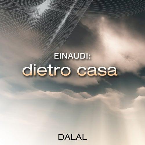 Einaudi: Dietro Casa von Dalal