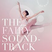 The Fairy Soundtrack by Various Artists