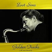 Zoot Sims Golden Tracks (Remastered 2018) by Zoot Sims
