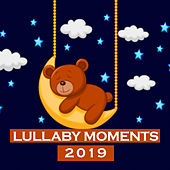 Lullaby Moments 2019 by Baby Sleep Music (1)