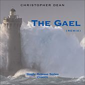 The Gael (Remix) by Christopher Dean