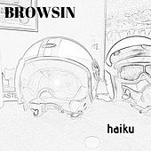 Haiku by Browsin