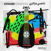 Chaabi Essentiel by Dahmane El Harrachi
