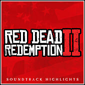 Red Dead Redemption 2 Soundtrack Highlights van Various Artists