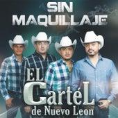 Sin Maquillaje by El Cartel De Nuevo Leon
