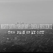 The Pain of My City by Misfit Soto