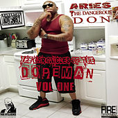 The Chronicles of the Dopeman Vol.1 by Aries the Dangerous Don