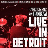 Live in Detroit de Haris Cizmic