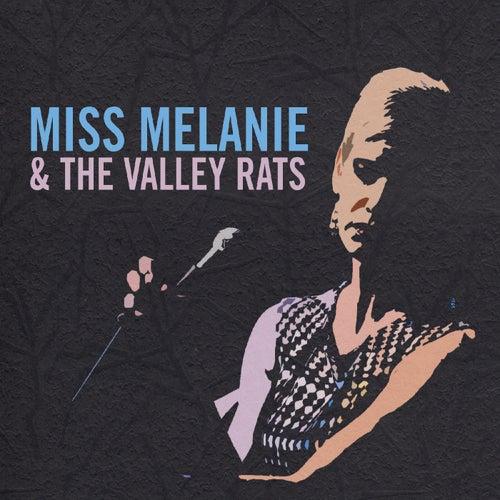 Miss Melanie & the Valley Rats de Miss Melanie