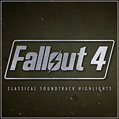 Fallout 4 - Classical Soundtrack Highlights de Various Artists