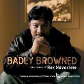Badly Browned von Rex Navarrete