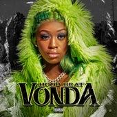 Vonda by Hood Brat