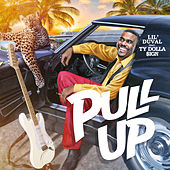 Pull Up (feat. Ty Dolla $ign) de Lil Duval