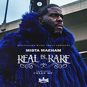 Real is Rare by Mista Maeham