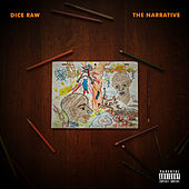 The Narrative by Dice Raw