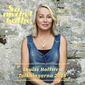 Så Mycket Bättre – Tolkningarna 2018 de Louise Hoffsten