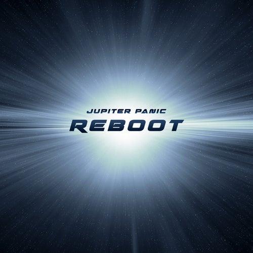 Reboot by Jupiter Panic
