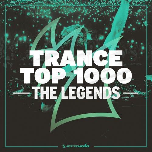 Trance Top 1000 - The Legends von Various Artists