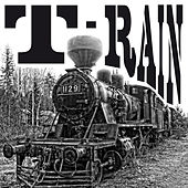 T-Rain by Train