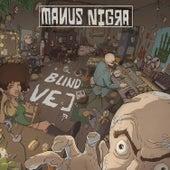 Blind vej von Manus nigra