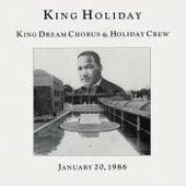 King Holiday von King Dream Chorus