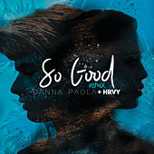 So Good (Remix) von Danna Paola