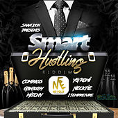 Smart Hustling Riddim by Various Artists