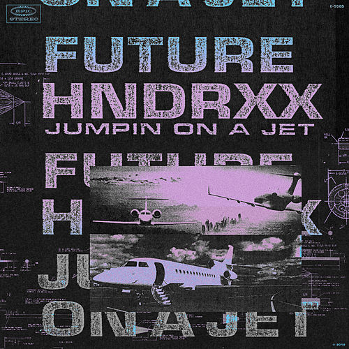 Jumpin on a Jet by Future