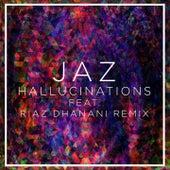 Hallucinations by Jaz