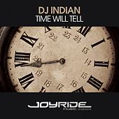 Time Will Tell von DJ Indian