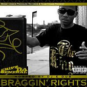 Braggin' Rights de Chipz Da General